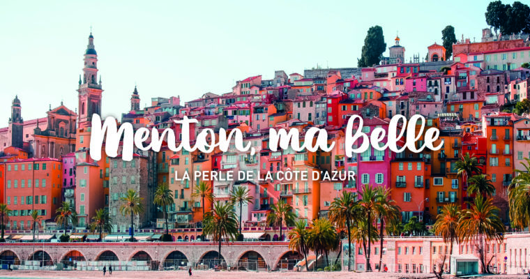 Menton, my beautiful