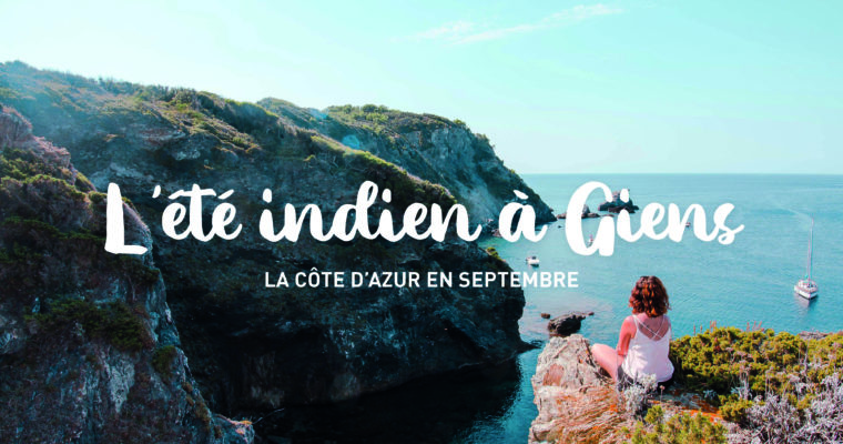 The Indian Summer in Giens